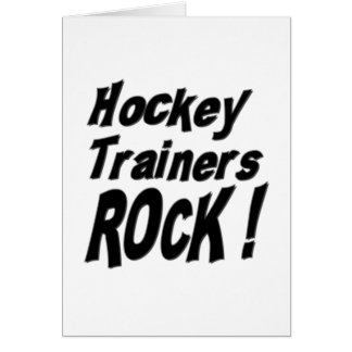 Hockey Trainers Rock! Greeting Card
