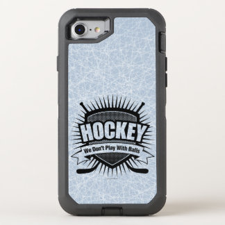 Hockey: We Don't Play With Balls OtterBox Defender iPhone 8/7 Case