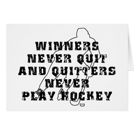 Hockey Winners Never Quit Cards