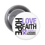 Hodgkin's Lymphoma HOPE LOVE FAITH 2 Inch Round Button