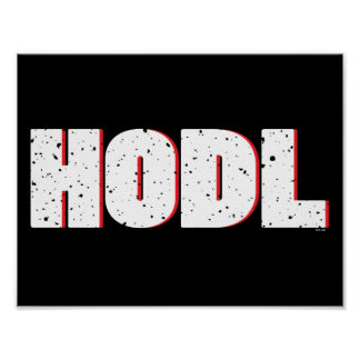 HODL POSTER