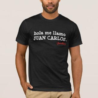 hola me llamo JUAN CARLOS, TM, -JunRey T-Shirt
