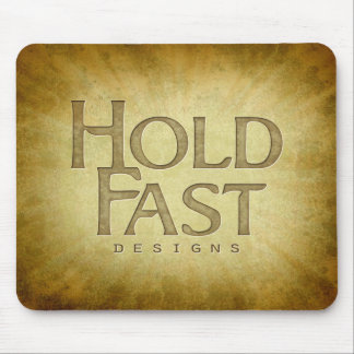 Hold Fast Logo Design Mouse Pad