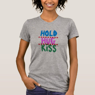 HOLD HUG KISS :  Friends Party Meeting Blaast T-Shirt