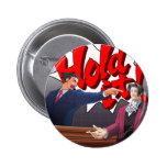 Hold It! Phoenix Wright & Miles Edgeworth 2 Inch Round Button