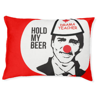Hold My Beer Funny Justin trudeau Canada Clown Pet Bed