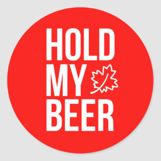 Hold My Beer Maple Leaf Canada 20x Classic Round Sticker