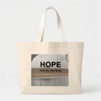 Hold On, Pain Ends Large Tote Bag