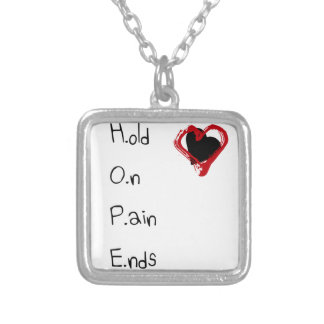 Hold On Pain Ends Silver Plated Necklace