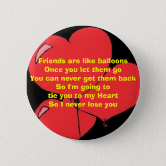 Hold on to your Friends 2 Inch Round Button