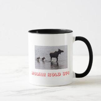 Hold Up!! Moose Mug