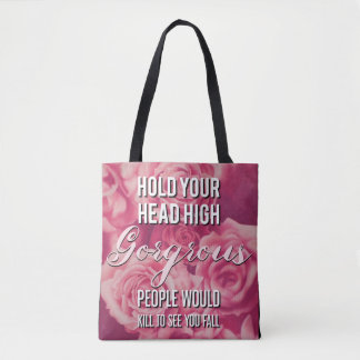 Hold Your Head High Gorgeous Tote Bag