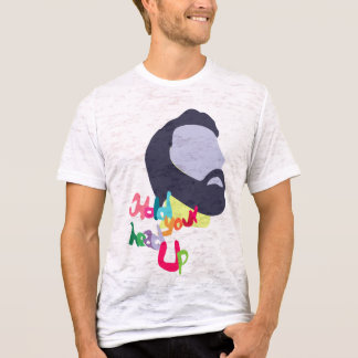 hold your head up T-Shirt