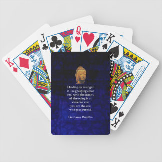 Holding On To Anger Inspirational Buddha Quote Bicycle Playing Cards