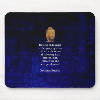 Holding On To Anger Inspirational Buddha Quote Mouse Pad