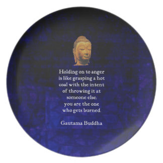 Holding On To Anger Inspirational Buddha Quote Plate