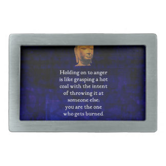 Holding On To Anger Inspirational Buddha Quote Rectangular Belt Buckle