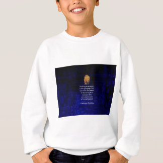 Holding On To Anger Inspirational Buddha Quote Sweatshirt