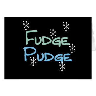 Holiday Fudge Pudge Card
