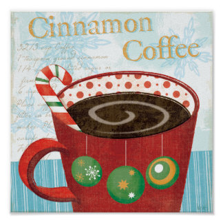 Holiday Mug with Cinnamon Coffee Poster