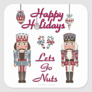 Holiday Nutcracker Lets Go Nuts Square Sticker