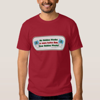 Holiday Playlist t-shirt