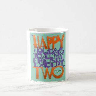 Holiday Quotes Coffee Mug