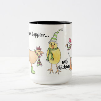 Holidays are Happier with Chickens Mug