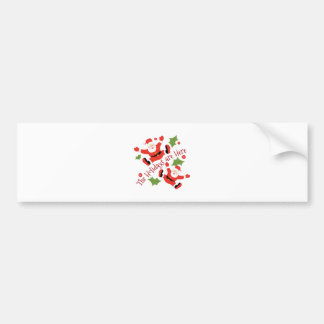 Holidays Are Here Bumper Sticker