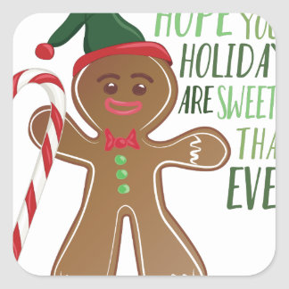 Holidays Are Sweeter Square Sticker