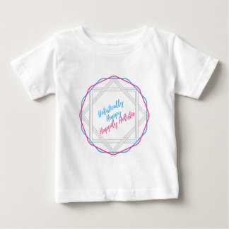 Holistically Happy. Happily Holistic. Slogan. Baby T-Shirt