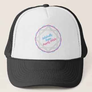 Holistically Happy. Happily Holistic. Slogan. Trucker Hat
