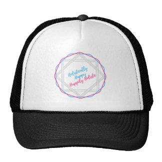 Holistically Happy. Happily Holistic. Slogan. Trucker Hat
