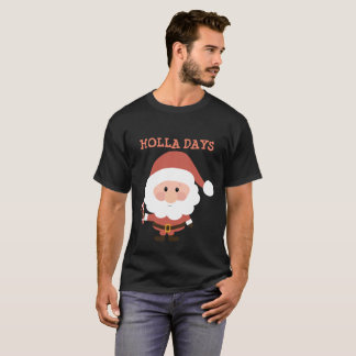 Holla Days T-Shirt