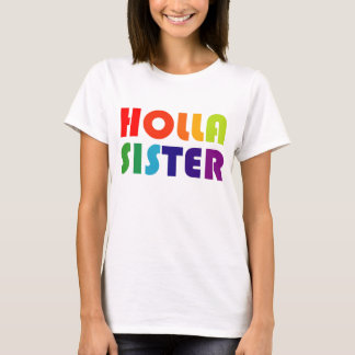 Holla Sister T-Shirt