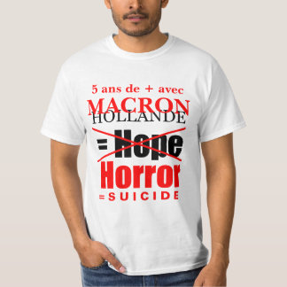 Hollande + Macron = Horror - White Men tee