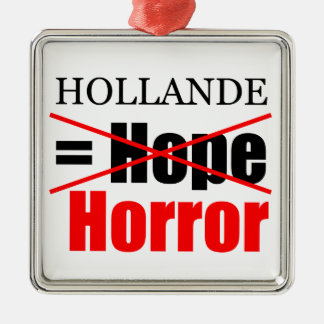 Hollande Not Hope = Horror - Ornament