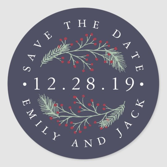 Holly and Pine | Winter Save the Date Classic Round Sticker
