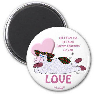 """Holly Cow """"Lovely Thoughts"""" Magnet"""