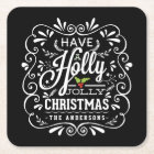 Holly Jolly Christmas Chalkboard Holiday Party Square Paper Coaster