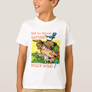HOLLY WILD Get To Know Nature T Shirt