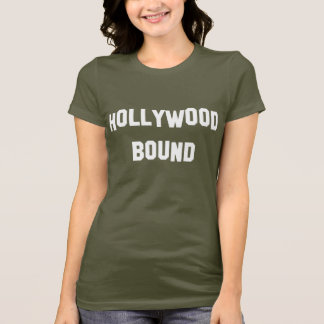 Hollywood Bound T-Shirt