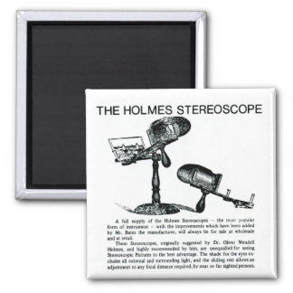 Holmes Stereoscope Advertisement - Vintage Square Magnet
