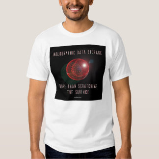Holographic Data Storage. More than... (2) Tee Shirt