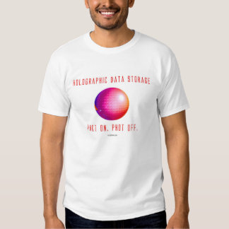 Holographic Data Storage. Phot on. Phot off. (6a) Tshirt