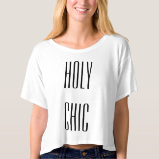 Holy Chic Fashion Tee