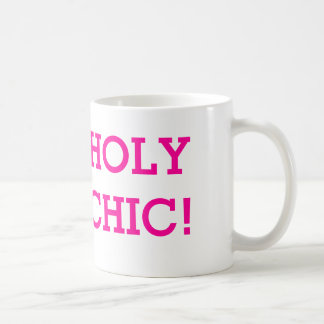 Holy Chic Mug