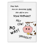 """Holy Cow! This is your """"any year here"""" birthday? Greeting Cards"""