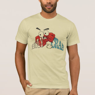holy crab funny Tshirt design hip shirt gift idea