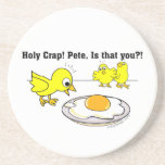 Holy Crap! Pete, is that you? Beverage Coasters